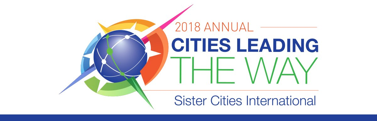 Sister Cities International 2018 Conference in Aurora Colorado: Cities Leading the Way