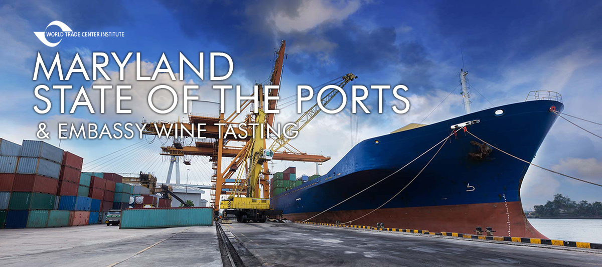 WTCI Maryland State of the Ports & Embassy Wine Tasting - photo of containers and cargo ship at a port