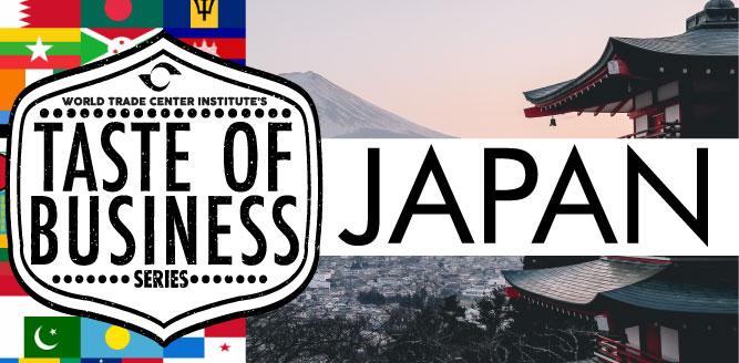 World Trade Center Institute's Taste of Business Series: Japan