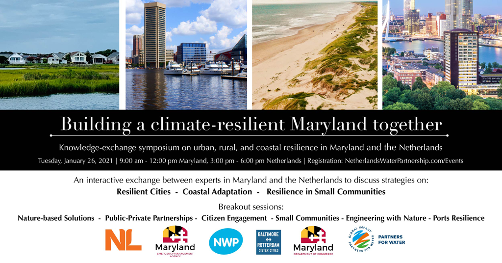 Building a Climate-Resilient Maryland Together (knowledge-exchange symposium). Photos of cities, towns, and coastal regions in Maryland and Netherlands. List of sessions. Logos of the partner organizations.