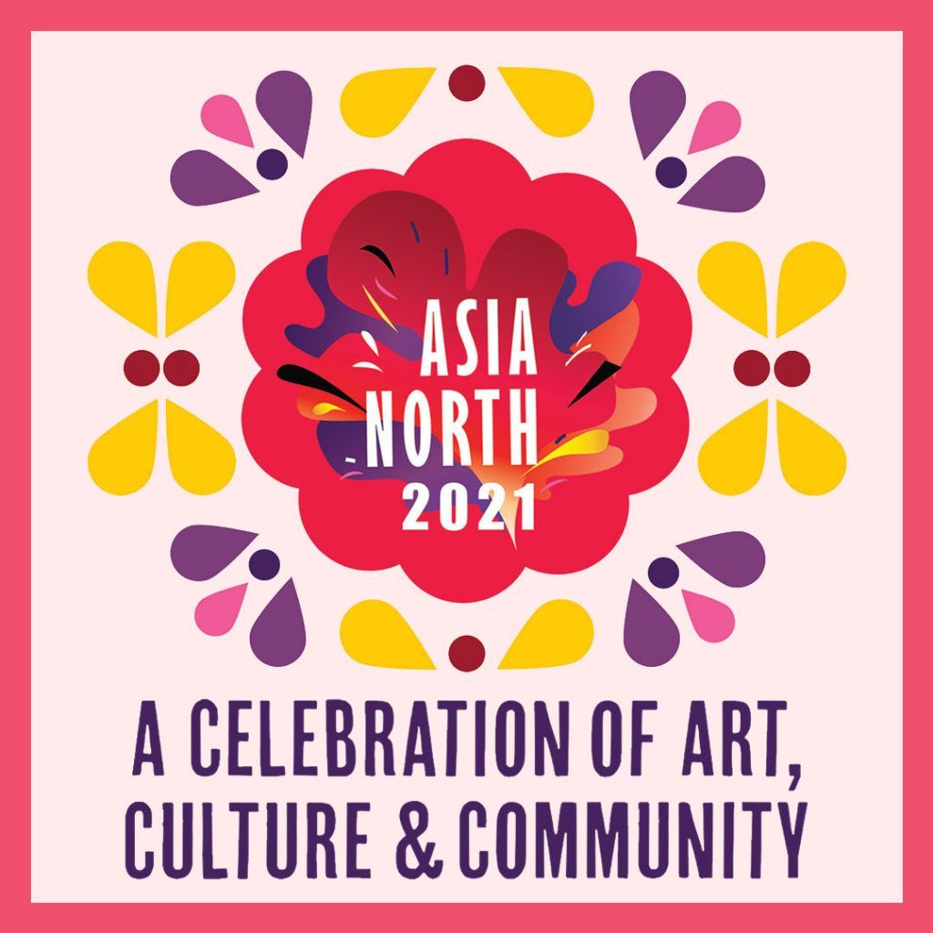 Flower graphic with text label:Asia North: A Celebration of Art, Culture & Community